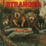 Stranger – Angry Dogs