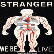 Stranger – We Be Live/Download