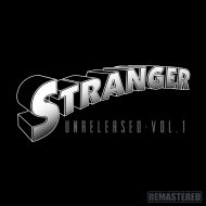 Stranger-UnReleased Vol. 1 Remastered CD