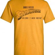 Stranger Unreleased Vol. 2- Who Knew T Shirt