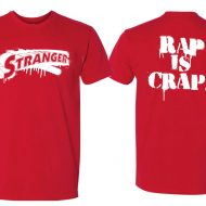 Stranger Rap is Crap Tee Shirt