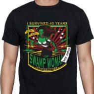 """40 Years of Swamp Woman"" Shirt"